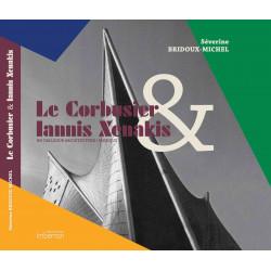 Le Corbusier & Iannis Xenakis Un dialogue architecture / musique
