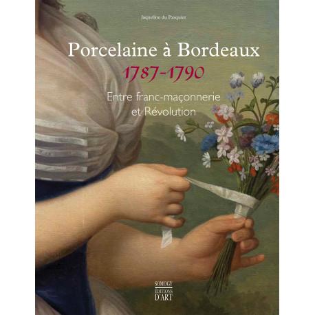 Porcelaine à Bordeaux 1787-1790