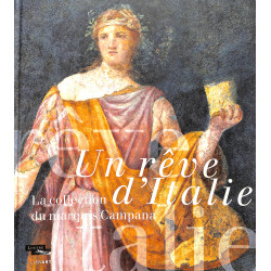 Rêve d'Italie, collections du Marquis Campana