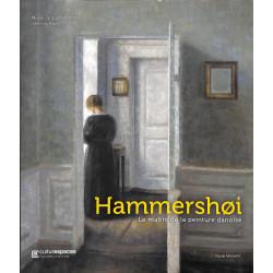 Hammershoi le maître de la peinture danoise