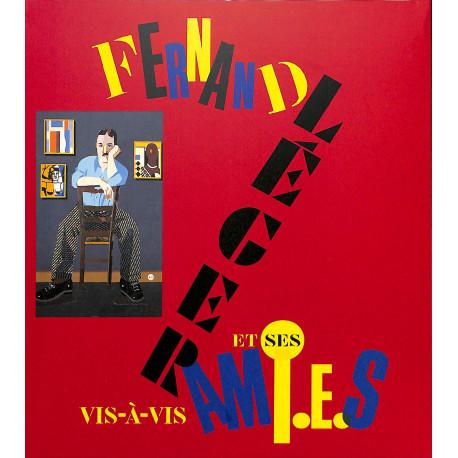 Fernand Léger et ses ami.e.s