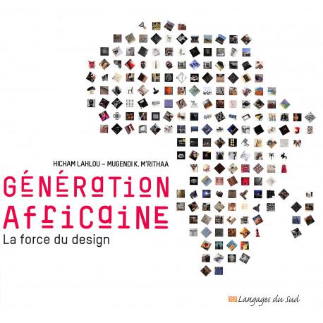 Génération Africaine. La force du design