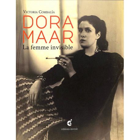 Dora Maar. La femme invisible