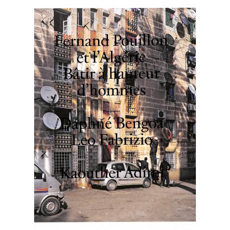 Fernand Pouillon et l'Algérie