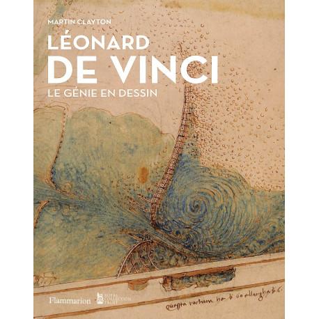 Léonard de Vinci. Le génie en dessin.
