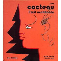 Cocteau l'oeil architecte
