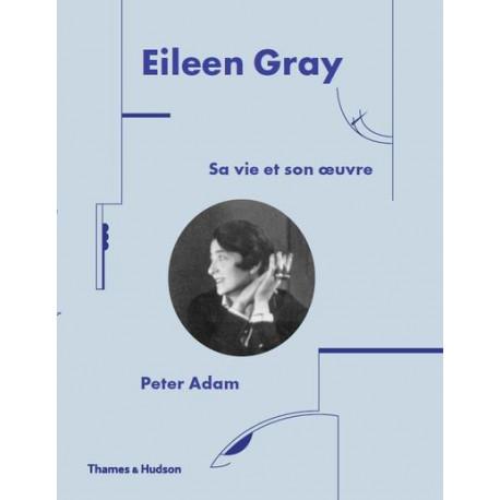 Eileen Gray. Savie et son oeuvre