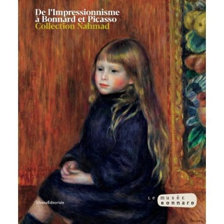De l'Impressionnisme à Bonnard et Picasso