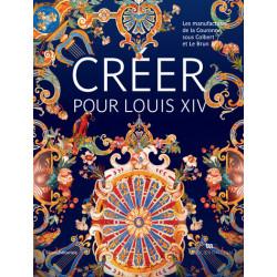 Créer pour Louis XIV