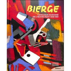 Bierge Catalogue raisonné de l'oeuvre peint 1936 - 1991