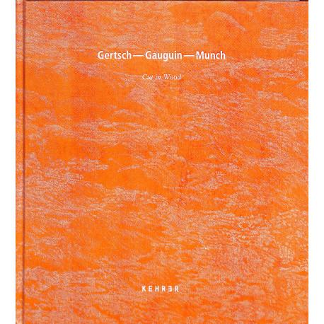 Gertsch - Gauguiin - Munch, Cut in Wood