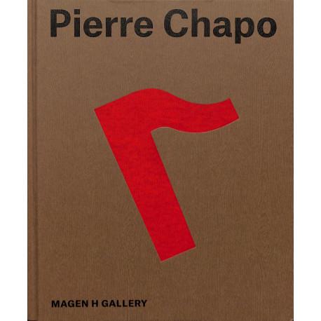 Pierre Chapo. Un artisan moderne