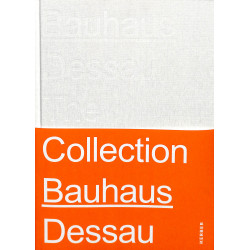 Bauhaus Dessau The Collection
