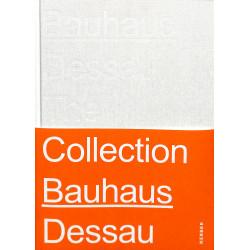 Bauhaus Dessau The Collection