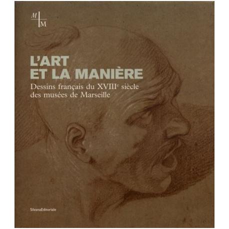 L'Art et la manière, Dessins français du XVIIIème siècle