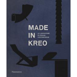 Made in Kreo Le laboratoire du design contemporain