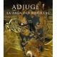 Adjugé ! La saga des Rouillac