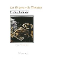 Pierre Bonnard. Les exigences de l'émotion