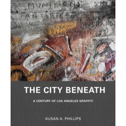 The City Beneath, a century of Los Angeles graffiti