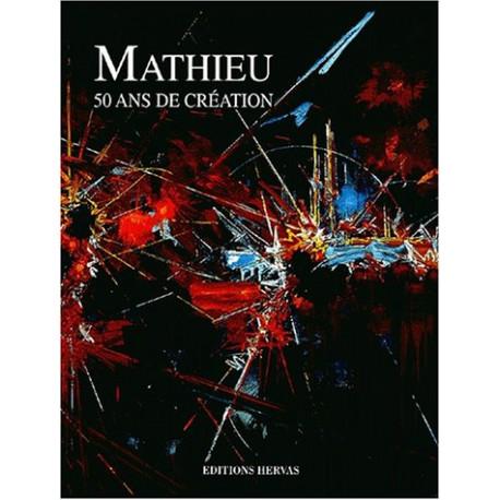 Mathieu, 50 ans de création