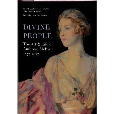 Divine People, The Art & Life of Ambrose McEvoy 1877 - 1927