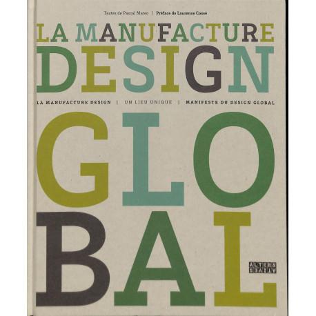La manufacture Design