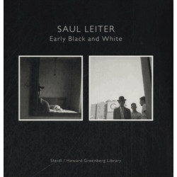 "Saul Leilter ""Early Black and White"""