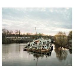 David McMillan - Croissance et décroissance - Pripiat et la zone d'exclusion de Tchernobyl