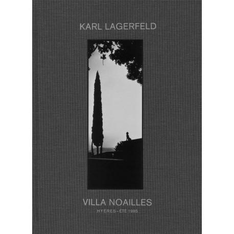 Karl Lagerfeld - Villa Noailles : Hyères, été 1995