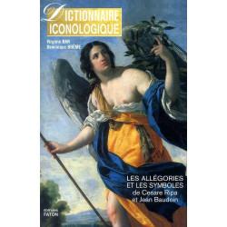 Dictionnaire Iconologique, les Allégories et les Symboles