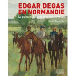 Edgard Degas en Normandie, Le peintre du cheval et des courses