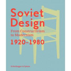 Soviet Design, from Constructivism to Modernism