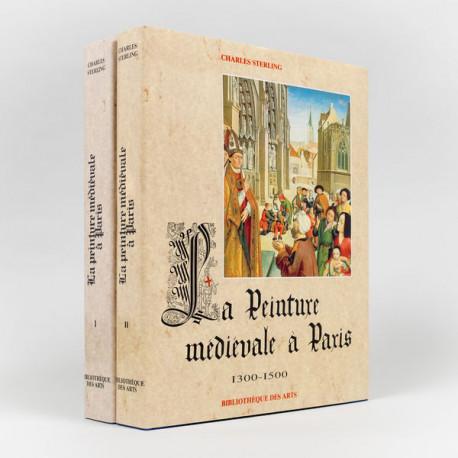 La Peinture Medievale à Paris 1300–1500 (2 vols.)