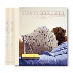 Gérard Schlosser, Catalogue raisonné et Monographie, 2vols