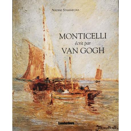 Monticelli écrit par Van Gogh