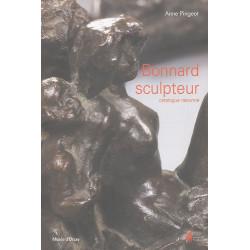 Bonnard sculpteur, catalogue raisonné