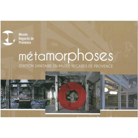 Métamorphoses de la station sanitaire en Musée Regards de Provence