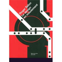 Roger Tallon Le design en mouvement
