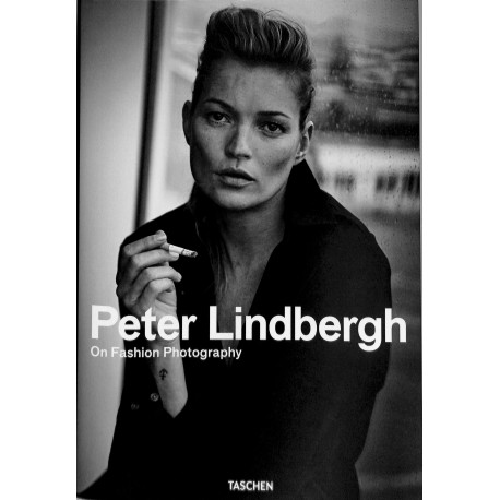 Peter Lindbergh, On Fashion Photography