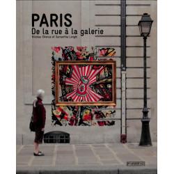 Paris, De la rue à la galerie