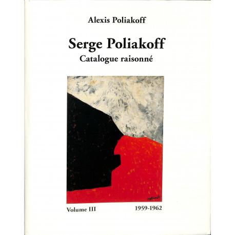 Serge Poliakoff catalogue raisonné vol 3