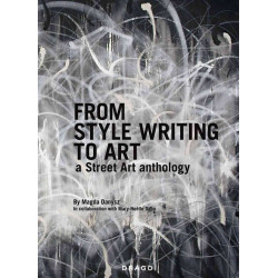 From Style Writing to Art - a Street Art anthology