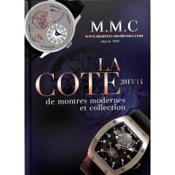La Cote de montres modernes et collection 2013/14