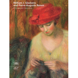 William J. Glackens and Pierre-Auguste Renoir : Affinities and Distinctions