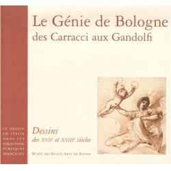 Le Génie de Bologne, des Carracci aux Gandolfi