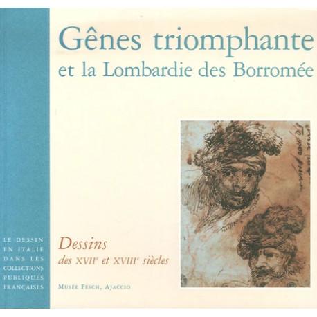 Gênes triomphante et la Lombardie des Borromée