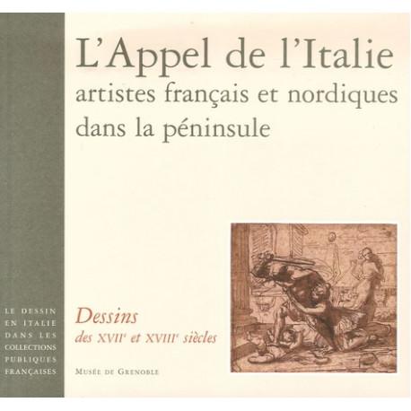 L'Appel de l'Italie, artistes français et nordiques dans la péninsule