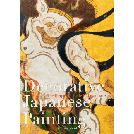 Decorative Japanese Painting: : The Rinpa Aesthetic in Japanese Art