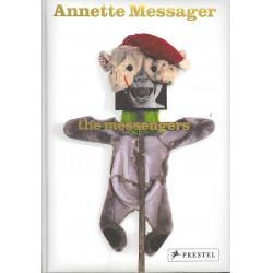 Annette Messager : The Messengers