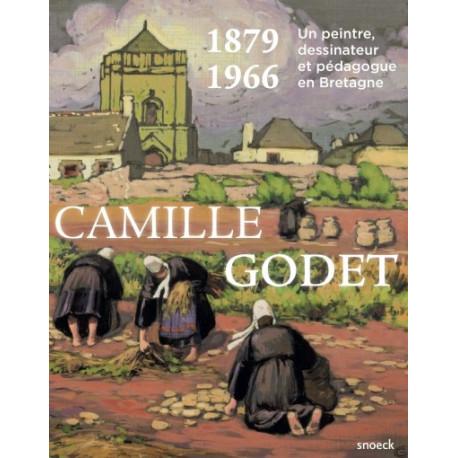 Camille Godet, 1879-1966 Un peintre dessinateur et pédagogue en Bretagne